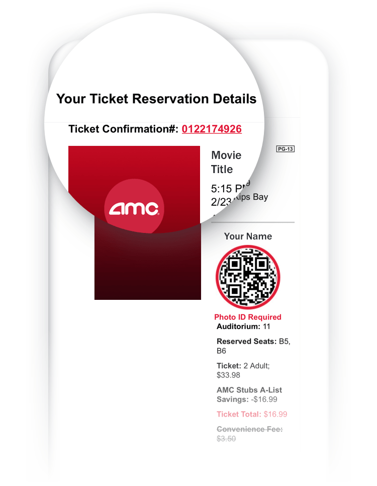 Picture of a phone screen with the AMC ticket confirmation email.                 The header reads: 'Your Ticket Reservation Details'. The line below                 it reads: 'Ticket Confirmation#' followed by a ten-digit number. The                 ten-digit number is your ticket confirmation number.